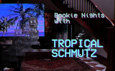Bookie Nights w/ Tropical Schmutz