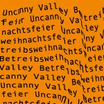 Uncanny Valley Betriebsweihnachtsfeier