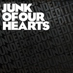 Junk of our Hearts – Underground Special' - 'Part of Indie Heroes Community