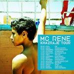 MC Rene • Khazraje Tour • NACHHOLTERMIN
