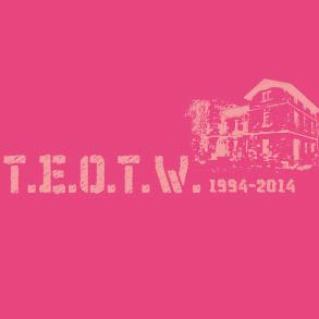 T.E.O.T.W. 1994-2014