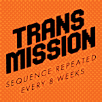 Transmission Birthday Special
